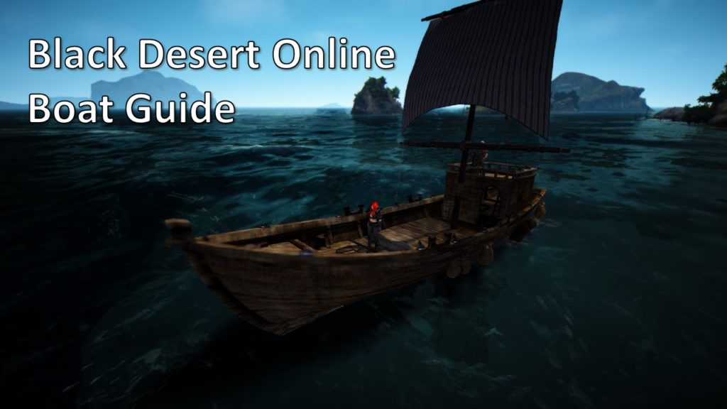 Link to Black Desert Online Boat guide